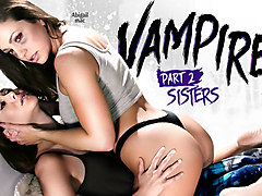 Shyla Jennings & Abigail Mac in VAMPIRES: Part 2: Sisters - GirlsWay